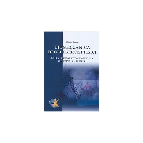 LIBRO BIOMECCANICA DEGLI ESERCIZI FISICI ELIKA
